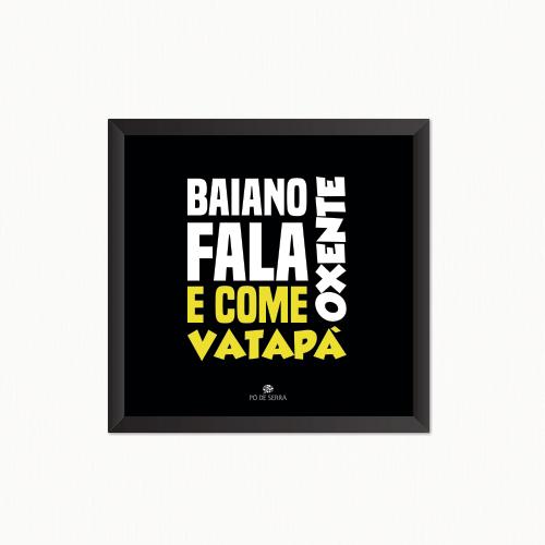 baiano-fala-oxente-QUADRADO-PRETO